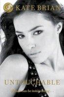 Brian, Kate - Untouchable (Private) - 9781416932451 - KLJ0001945