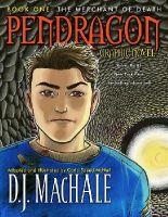 MacHale, D.J. - The Merchant of Death: Pendragon Graphic Novel (Pendragon (Quality)) - 9781416950806 - KEX0226015
