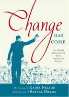 Nelson, Kadir - Change Has Come: An Artist Celebrates Our American Spirit - 9781416989554 - KSG0005599