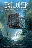 Kibuishi, Kazu - Explorer: The Mystery Boxes - 9781419700095 - V9781419700095