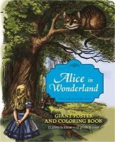 Tenniel, Sir John - Alice in Wonderland Giant Poster and Coloring Book - 9781419700897 - V9781419700897