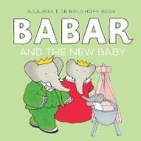 de Brunhoff, Laurent - Babar and the New Baby - 9781419706202 - V9781419706202