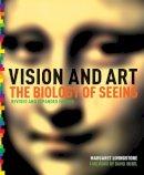 Livingstone, Margaret S. - Vision and Art - 9781419706929 - V9781419706929