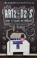 Tom Angleberger - Art2-D2's Guide to Folding and Doodling: An Origami Yoda Activity Book - 9781419709593 - V9781419709593