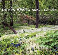 Long, Gregory, Forrest, Todd A. - The New York Botanical Garden: Revised and Updated Edition - 9781419719752 - V9781419719752