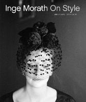 Picardie, Justine - Inge Morath: On Style - 9781419722349 - V9781419722349