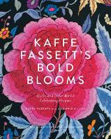 Fassett, Kaffe, Lucy, Liza Prior - Kaffe Fassett's Bold Blooms: Quilts and Other Works Celebrating Flowers - 9781419722363 - V9781419722363
