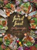 Gleeson, Erin - The Forest Feast Gatherings: Simple Vegetarian Menus for Hosting Friends & Family - 9781419722455 - V9781419722455