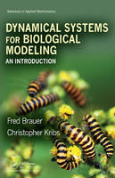 Brauer, Fred; Kribs, Christopher - An Dynamical Systems for Biological Modeling - 9781420066418 - V9781420066418