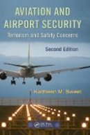 Sweet, Kathleen M. - Aviation and Airport Security - 9781420088168 - V9781420088168