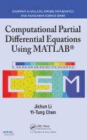 Li, Jichun; Chen, Yi-Tung - Computational Partial Differential Equations Using MATLAB - 9781420089042 - V9781420089042