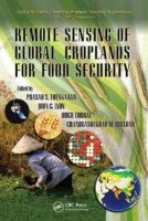 - Remote Sensing of Global Croplands for Food Security (Remote Sensing Applications Series) - 9781420090093 - V9781420090093
