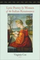 Cox, Virginia - Lyric Poetry by Women of the Italian Renaissance - 9781421408880 - V9781421408880