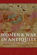 - Women and War in Antiquity - 9781421417622 - V9781421417622
