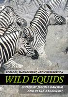 - Wild Equids: Ecology, Management, and Conservation - 9781421419091 - V9781421419091