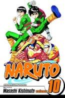 Masashi Kishimoto - Naruto, Vol. 10 (v. 10) - 9781421502403 - V9781421502403
