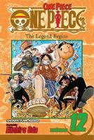 Oda, Eiichiro - One Piece, Vol. 12: The Legend Begins - 9781421506647 - V9781421506647