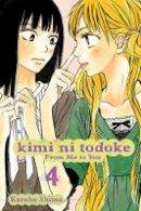 Shiina, Karuho - Kimi Ni Todoke - 9781421527864 - V9781421527864
