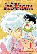 Rumiko Takahashi - Inuyasha, Vol. 1 (VIZBIG Edition) - 9781421532806 - 9781421532806