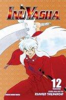 Rumiko Takahashi - Inuyasha, Vol. 12 (VIZBIG Edition) - 9781421532912 - 9781421532912