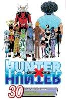 Togashi, Yoshihiro - Hunter x Hunter, Vol. 30 - 9781421552675 - V9781421552675