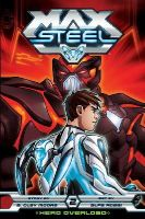 Moore, B. Clay - Max Steel - 9781421557267 - V9781421557267
