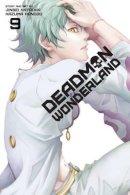 Katoka, Jinsei - Deadman Wonderland, Vol. 9 - 9781421564173 - V9781421564173