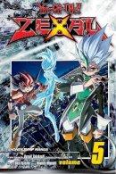 Yoshida, Shin - Yu-Gi-Oh! Zexal, Vol. 5 - 9781421569185 - V9781421569185