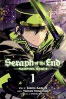 Kagami, Takaya, Furuya, Daisuke - Seraph of the End, Vol. 1: Vampire Reign - 9781421571508 - V9781421571508