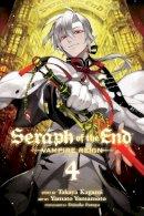 Kagami, Takaya - Seraph of the End, Vol. 4: Vampire Reign - 9781421571539 - V9781421571539
