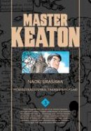 Urasawa, Naoki, Nagasaki, Takashi - Master Keaton, Vol. 3 - 9781421575926 - V9781421575926