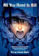 Takeuchi, Ryosuke - All You Need is Kill (manga): 2-in-1 Edition - 9781421576015 - V9781421576015