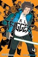 Ashihara, Daisuke - World Trigger, Vol. 4 - 9781421577678 - V9781421577678