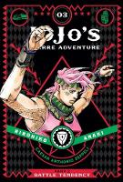 Araki, Hirohiko - JoJo's Bizarre Adventure: Part 2--Battle Tendency, Vol. 3 - 9781421578842 - V9781421578842
