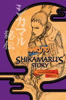 Kishimoto, Masashi - Naruto: Shikamaru's Story - 9781421584416 - V9781421584416