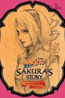 Ohsaki, Tomohito - Naruto: Sakura's Story - 9781421584423 - V9781421584423