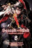 Kagami, Takaya - Seraph of the End, Vol. 8: Vampire Reign - 9781421585154 - V9781421585154