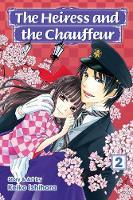 Ishihara, Keiko - The Heiress and the Chauffeur, Vol. 2 - 9781421586465 - V9781421586465