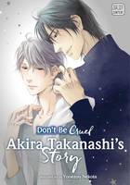 Nekota, Yonezou - Don't Be Cruel: Akira Takanashi's Story - 9781421586991 - V9781421586991