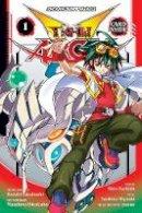Yoshida, Shin - Yu-Gi-Oh! Arc-V, Vol. 1 - 9781421587622 - V9781421587622