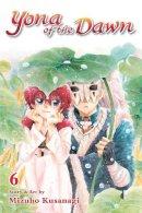 Kusanagi, Mizuho - Yona of the Dawn, Vol. 6 - 9781421587875 - V9781421587875