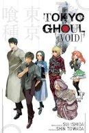 Towada, Shin - Tokyo Ghoul : Void - 9781421590585 - V9781421590585