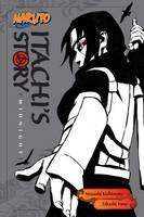 Yano, Takashi - Naruto: Itachi's Story, Vol. 2: Midnight - 9781421591315 - V9781421591315