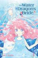 Toma, Rei - The Water Dragon's Bride, Vol. 1 - 9781421592558 - V9781421592558