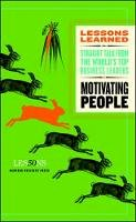Fifty Lessons - Motivating People (Lessons Learned) - 9781422139813 - V9781422139813