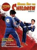 Johnson, Nathan - Martial Arts for Children: Winning Ways (Mastering Martial Arts) - 9781422232422 - V9781422232422