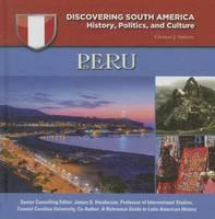 Shields, Charles J. - Peru (Discovering South America: History, Politics, and Culture) - 9781422233023 - V9781422233023