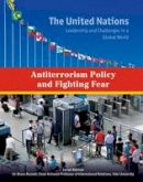 Docalavich, Heather - Antiterrorism Policy and Fighting Fear (United Nations: Leadership and Challenges in a Global World) - 9781422234280 - V9781422234280