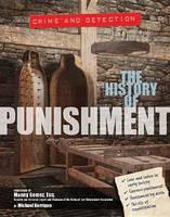Kerrigan, Michael - The History of Punishment (Crime & Detection) - 9781422234877 - V9781422234877