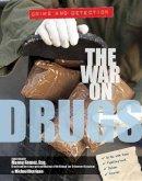 Kerrigan, Michael - The War on Drugs (Crime & Detection) - 9781422234891 - V9781422234891